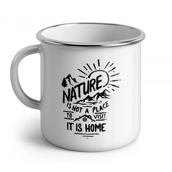 nature is not a place to visit it is home mugly